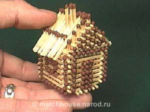 1 - house made from matches