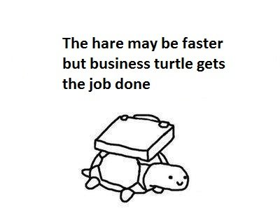 1312695857806 - business turtle has no time for your shenanigans