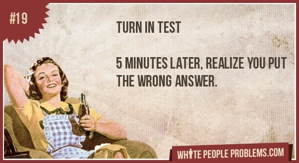 19 - white people problems