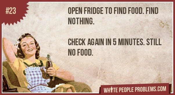 23 - white people problems