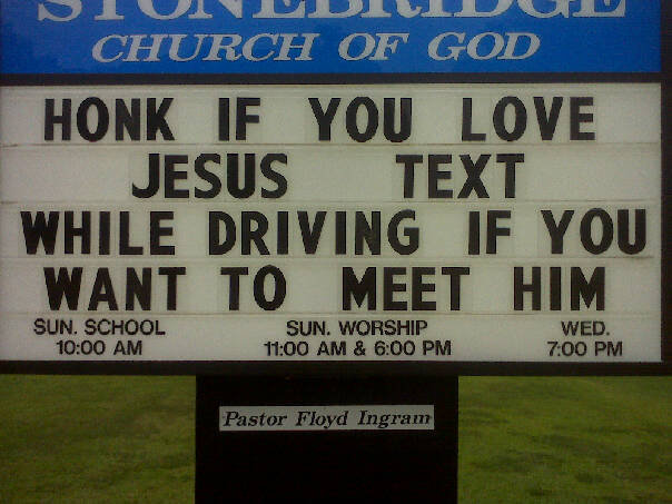 32228 1475750781345 1460986219 1238533 2902906 n - another church sign pic