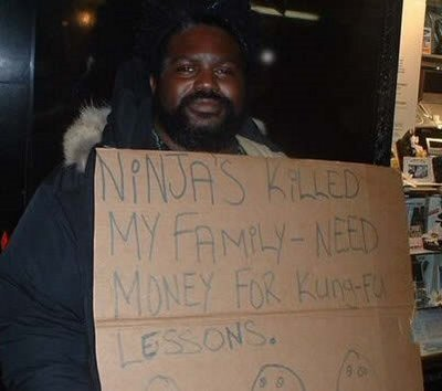 5 - homeless people with funny signs
