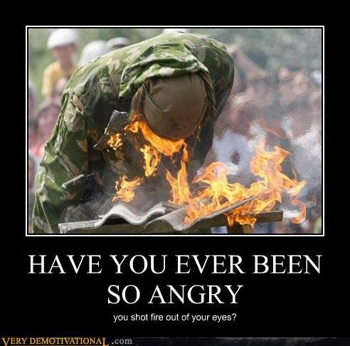 628f662d 1697 4a87 8301 44acc0c36636 - have you ever been so angry that...