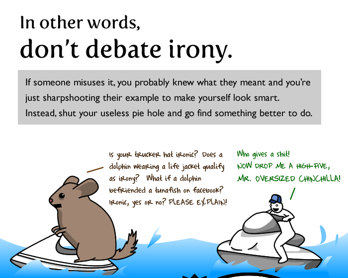 7 - the three most common uses of irony