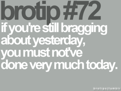 72 - bro tips part dos
