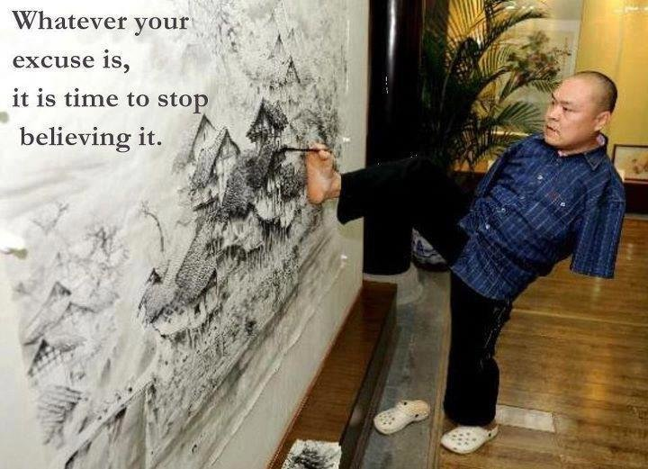 excuse - some of the most powerful inspirational quotes and pictures