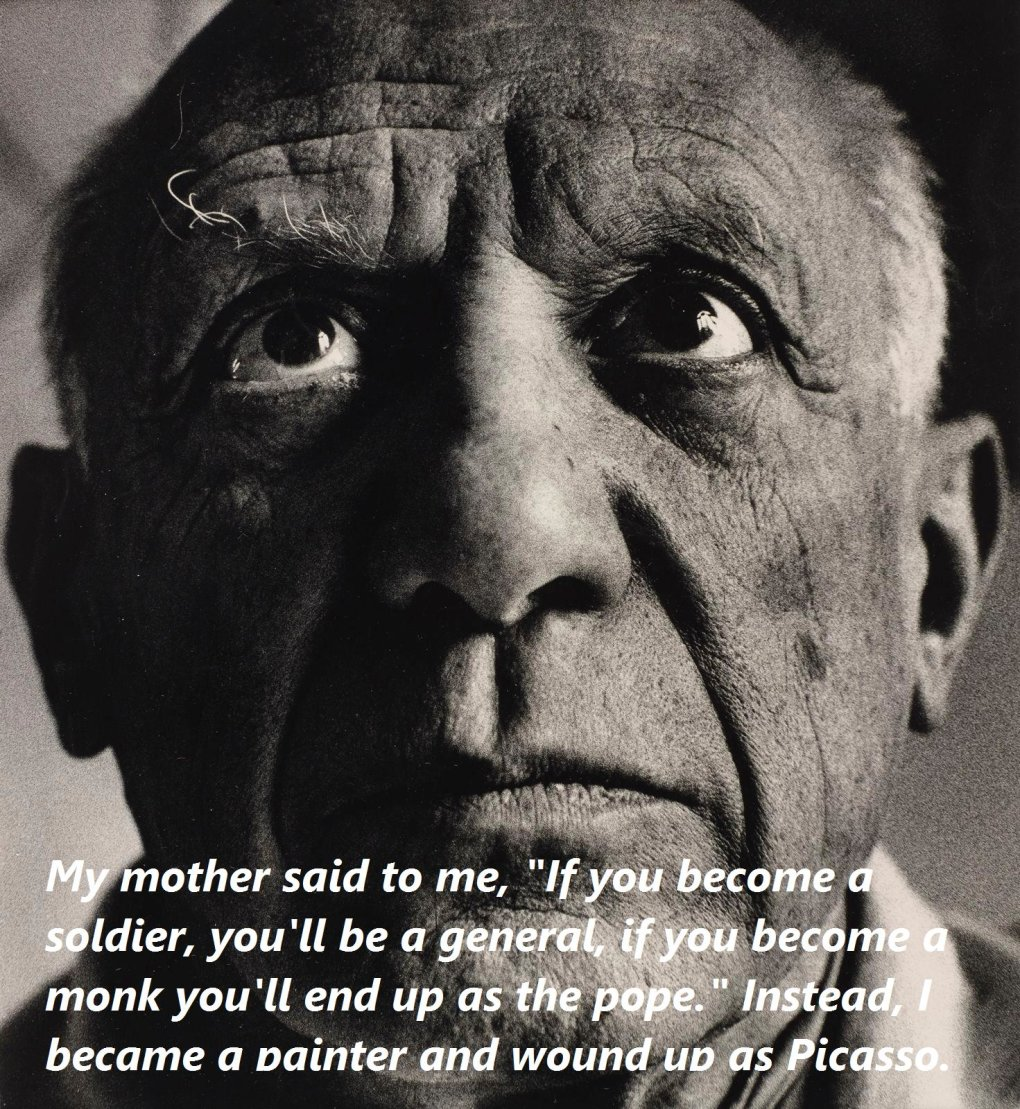 picasso - some of the most powerful inspirational quotes and pictures