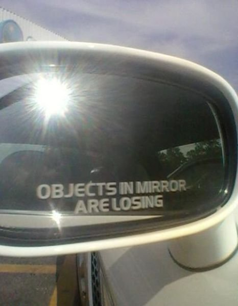 pics 57 - what mirrors should really say