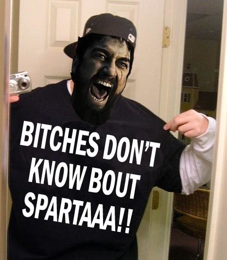slw9c9wg - this is sparta!!!