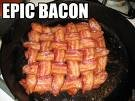 bacon 1 - epic bacon