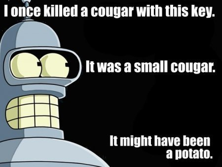 bender - funny funny and even some inspirational.