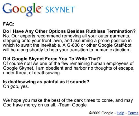 collegehumor147406ca64a2c0d64cdf75f32b9c7699 - if google released skynet