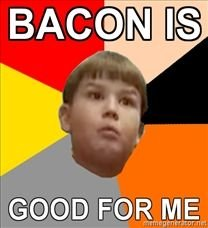 cool king curtis bacon good for me