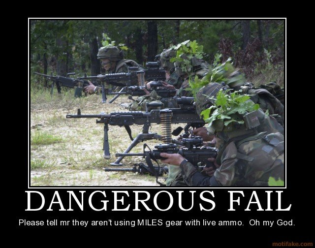 dangerous fail army dumbasses stupid die military mistake demotivational poster