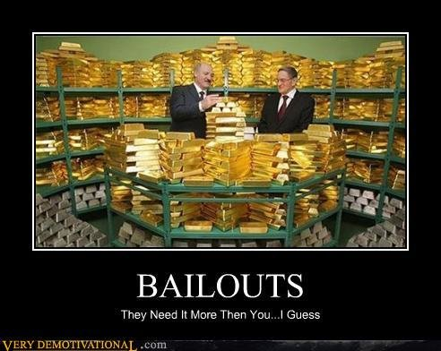 demotivational posters bailouts