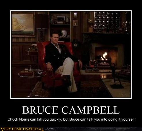 demotivational posters bruce campbell