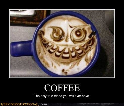 demotivational posters coffee