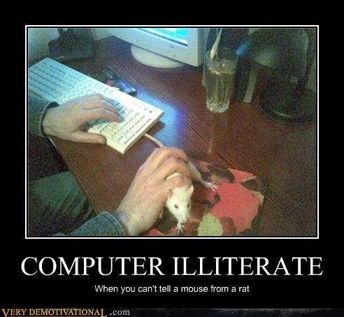 demotivational posters computer illiterate