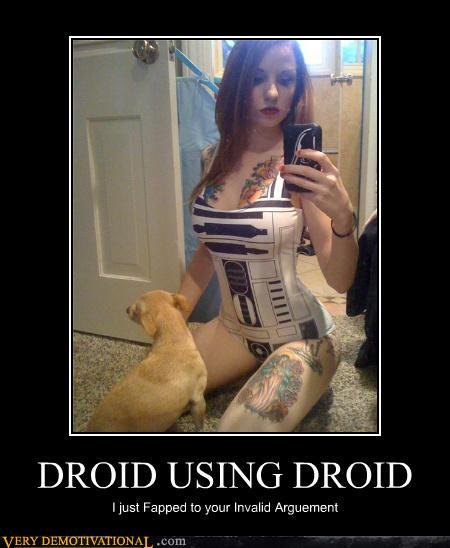 demotivational posters droid using droid