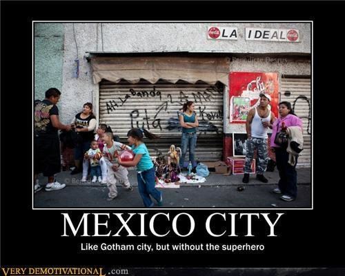 demotivational posters mexico city