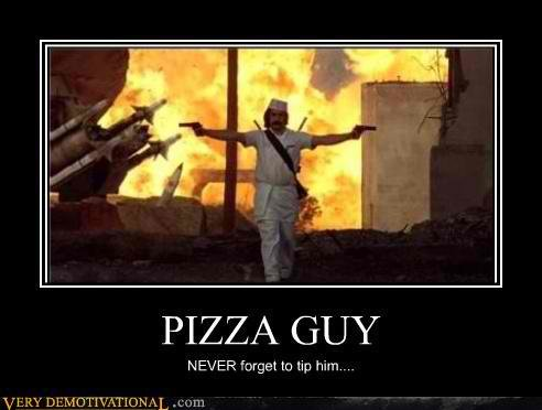 demotivational posters pizza guy