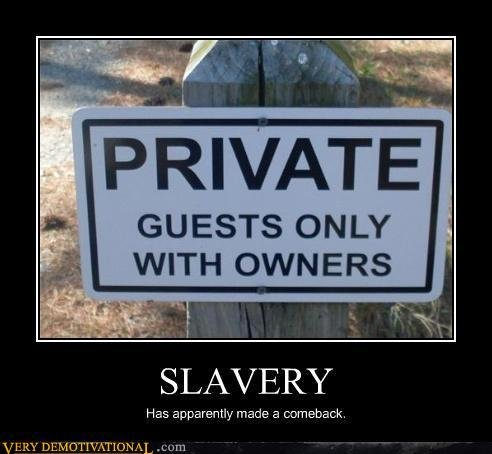 demotivational posters slavery