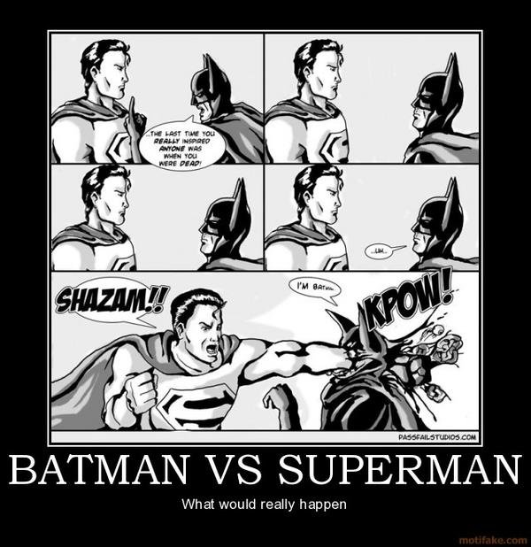 demotivational posters superman batman