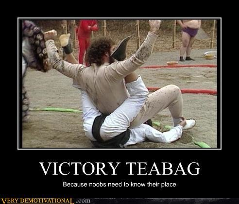 demotivational posters victory teabag