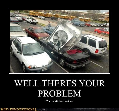 demotivational posters well theres your problem