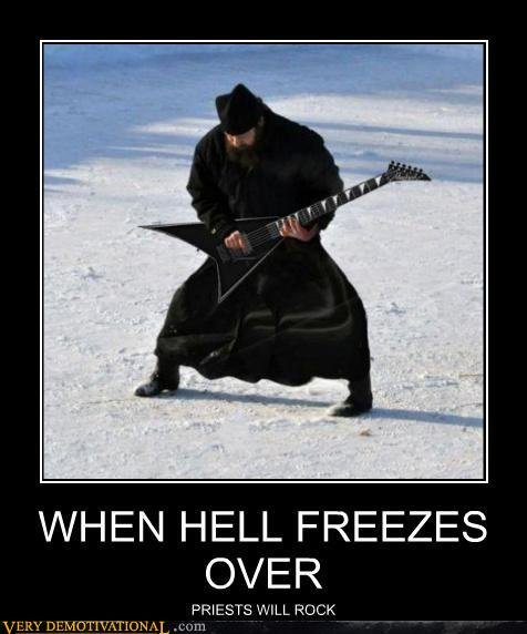 demotivational posters when hell freezes