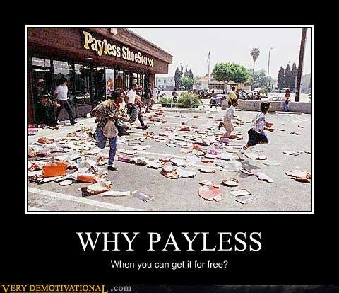 demotivational posters why payless