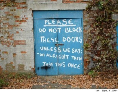 dont block these doors unless say