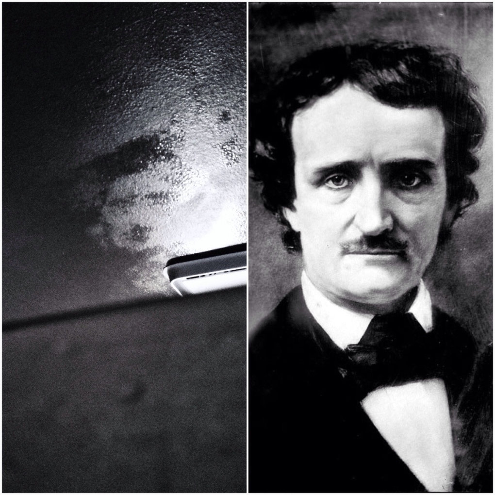 edgar allen poe appears condensation ceiling every time take shower