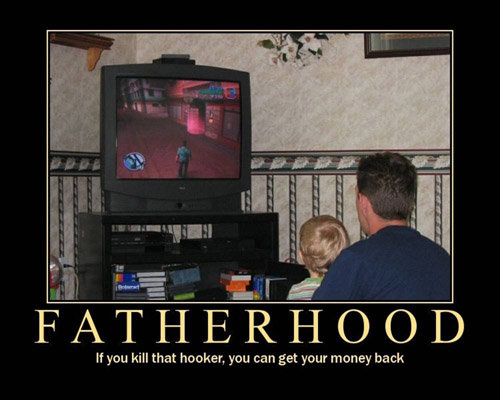 fatherhood - more modivational and demodivational posters!