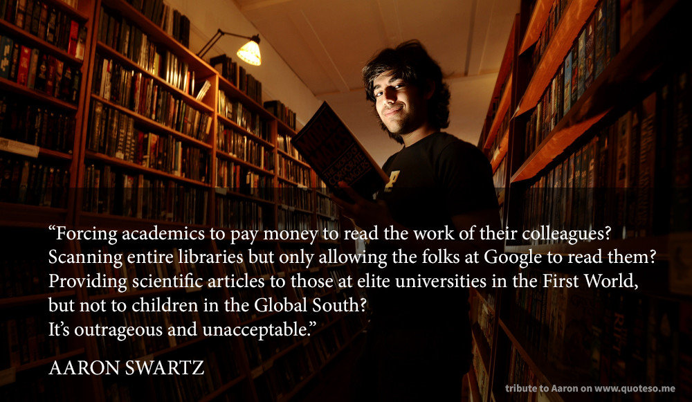 forcing academics pay money read work their colleagues aaron swartz