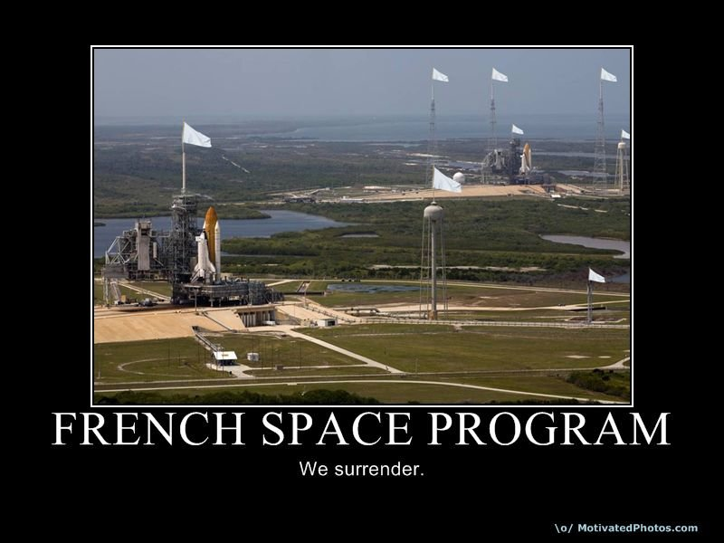frenchspaceprogram - french demotivationals
