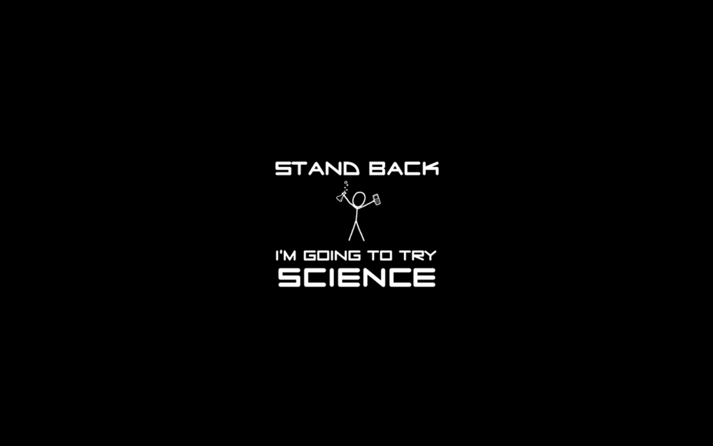 funny wallpaper try science