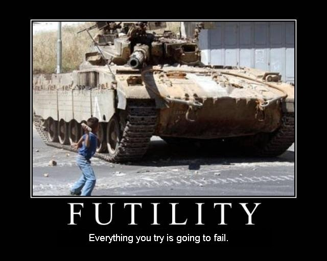 futility kid throwing rocks tank everything try fail motivational