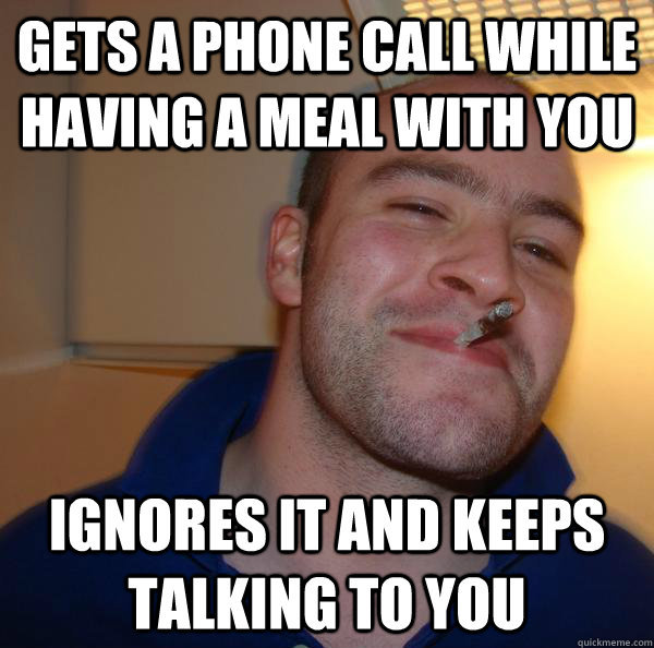 good guy greg ignores call