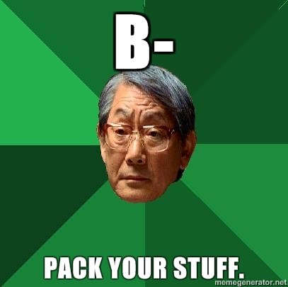 high expectations asian father pack your stuff
