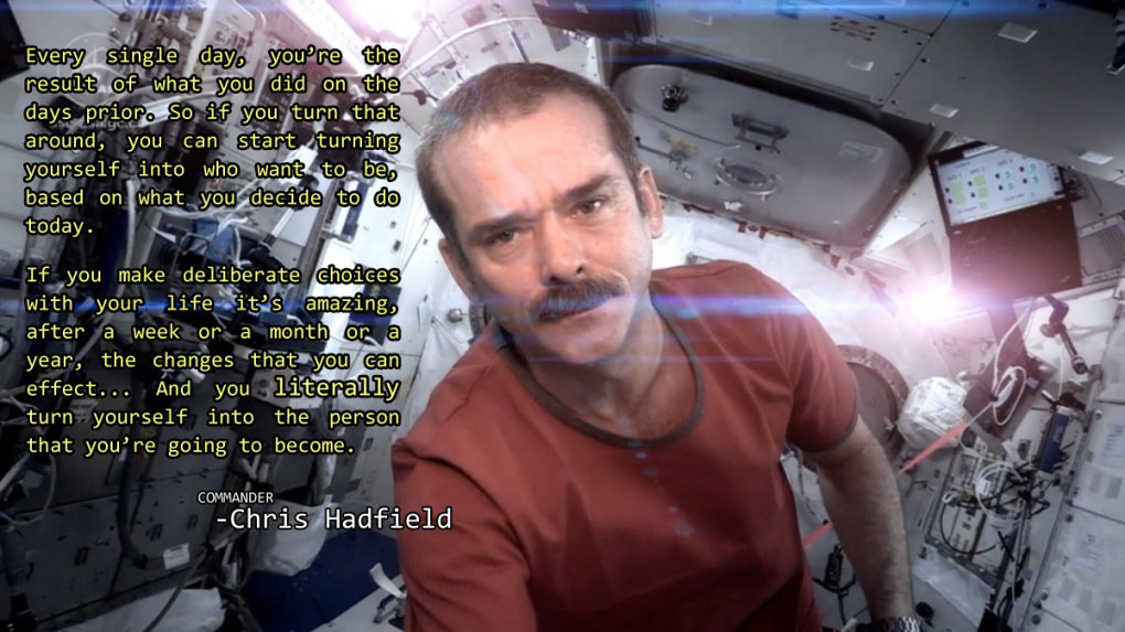 become person want chris hadfield