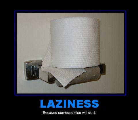 lazy - height of laziness