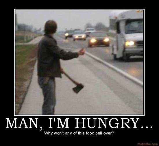 man hungry demotivational poster