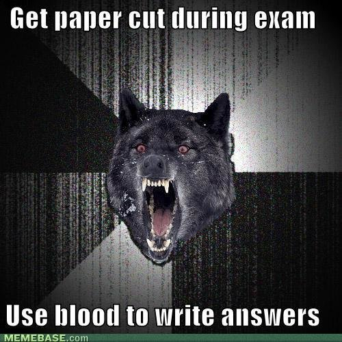 memes get paper cut during exam use blood write answers