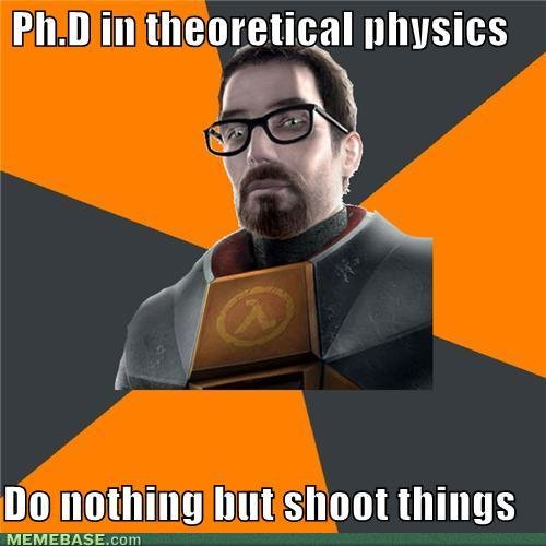 memes theoretical physics nothing but shoot things