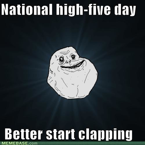memes national high five day better start clapping