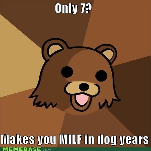 memes only makes milf dog years