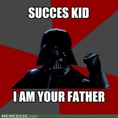 memes success kid your father