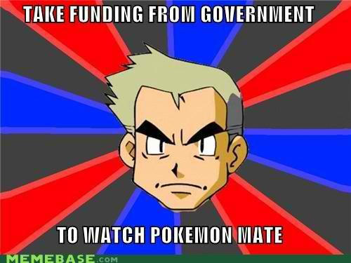 memes take funding from government watch pokemon mate