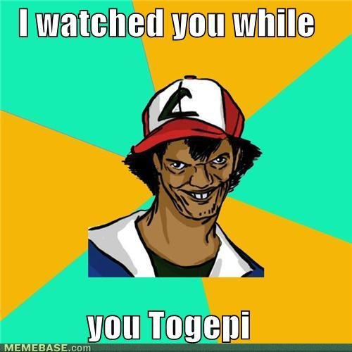 memes watched while togepi